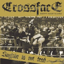 画像1: CROSSFACE H8000 - Kayfabe Is Not Dead [CD]
