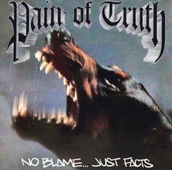 画像3: PAIN OF TRUTH - No Blame...Just Facts + Tシャツコンボ [LP+Tシャツ]