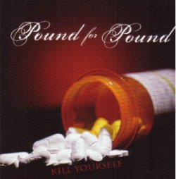 画像1: POUND FOR POUND - Kill Yourself [CD]