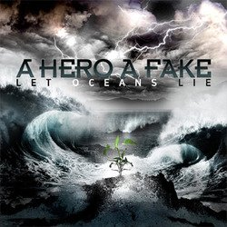 画像1: A HERO A FAKE - Let Oceans Lie