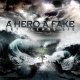 A HERO A FAKE - Let Oceans Lie