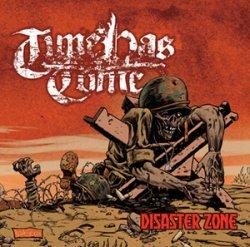 画像1: TIME HAS COME - Disaster Zone