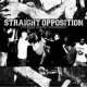STRAIGHT OPPOSITION - Gather Against Mediocracy Re-Issue