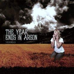 画像1: THE YEAR ENDS IN ARSON - Vessels