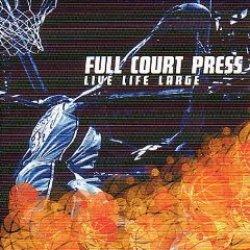 画像1: FULL COURT PRESS - Live, Life, Large [CD]