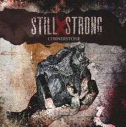 画像1: STILL X STRONG - Cornerstone [CD]