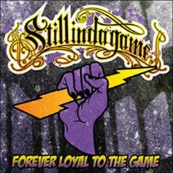画像1: STILL IN DA GAME - Forever Loyal To The Game [CD]
