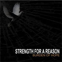 画像1: STRENGTH FOR A REASON - Burden Of Hope [CD]