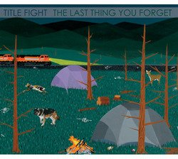 画像1: TITLE FIGHT - The Last Thing You Forget [CD]