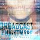 BROADCAST THE NIGHTMARE  - Twenty Twelve
