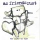 AS FRIENDS RUST - The Fists Of Time [CD]