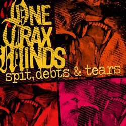 画像1: ONE TRAX MIND - Spit, Debts & Tears