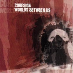 画像1: COHESION / WORLDS BETWEEN US - Split