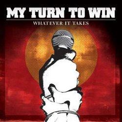 画像1: MY TURN TO WIN - Whatever It Takes