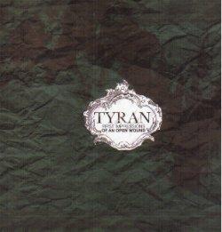 画像1: TYRAN - First Impressions Of An Open Wound [CD]