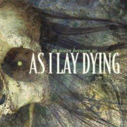 画像1: AS I LAY DYING - An Ocean Between Us