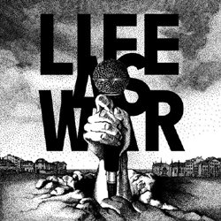 画像1: LIFE AS WAR - To Tell You This