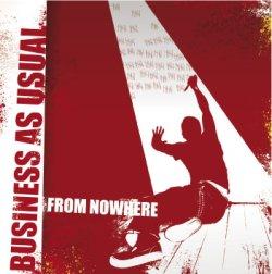 画像1: BUSINESS AS USUAL - From Nowhere [CD]