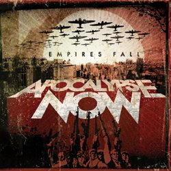 画像1: APOCALYPSE NOW - Empires Fall [CD]