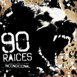 画像1: 90 RAICES - Incondiciona