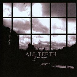 画像1: ALL TEETH - I Am Losing