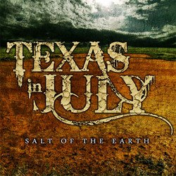 画像1: TEXAS IN JULY - Salt Of The Earth