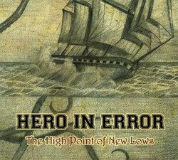 画像1: HERO IN ERROR - The High Point Of New Lows