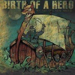 画像1: BIRTH OF A HERO - We Are The New Breed [CD]