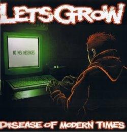 画像1: LET'S GROW - Disease Of Modern Times