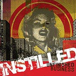画像1: INSTILLED - Unfinished Business