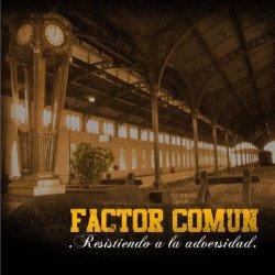 画像1: FACTOR COMUN - Resistiendo A La Adversidad