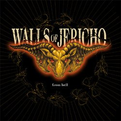 画像1: WALLS OF JERICHO - From Hell