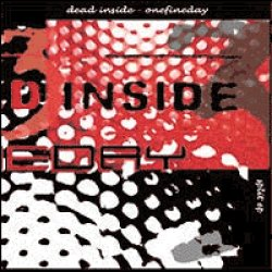 画像1: ONE FINE DAY / DEAD INSIDE - Split
