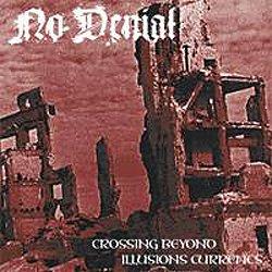 画像1: NO DENIAL - Crossing Beyond Illusions Currents [CD]