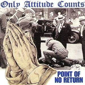 only attitude counts point of no return cd retribution network